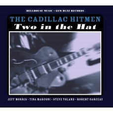 Cadillac Hitmen: Two in the Hat (CD)