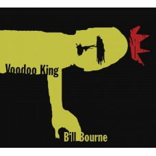 Bill Bourne: Voodoo King
